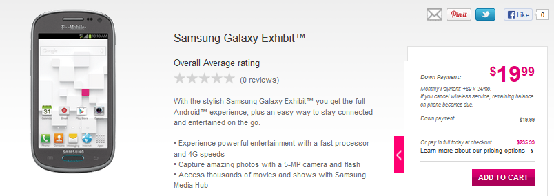 Samsung Galaxy Exhibit was included in the list of products of T-Mobile today and can be yours for $235.99, divided into 25 installments.
