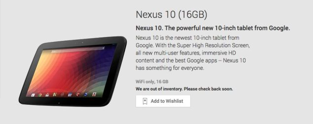 Google Nexus 10 is temporary not available for sales, it is out of stock in Play Store